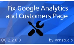 Fix Google Analytics & Customers Page OC-2.2.0.0